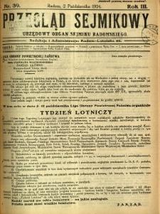 Przegląd Sejmikowy : Urzędowy Organ Sejmiku Radomskiego, 1924, R. 3, nr 39