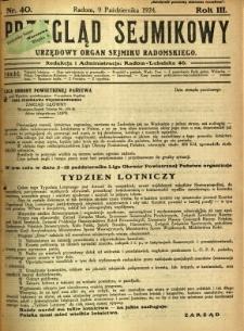 Przegląd Sejmikowy : Urzędowy Organ Sejmiku Radomskiego, 1924, R. 3, nr 40