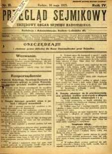 Przegląd Sejmikowy : Urzędowy Organ Sejmiku Radomskiego, 1925, R. 4, nr 18