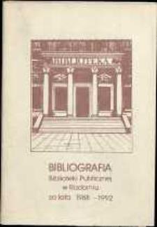 Bibliografia Biblioteki Publicznej w Radomiu za lata 1988-1992