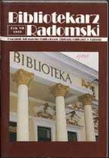 Bibliotekarz Radomski, 1999, R. 7, nr 1
