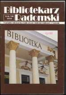 Bibliotekarz Radomski, 1999, R. 7, nr 4