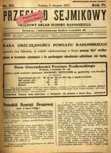 Przegląd Sejmikowy : Urzędowy Organ Sejmiku Radomskiego, 1925, R. 4, nr 30