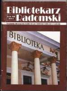 Bibliotekarz Radomski, 2004, R. 12, nr 1