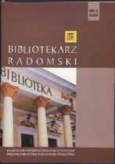 Bibliotekarz Radomski, 2009, R. 17, nr 2