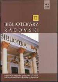Bibliotekarz Radomski, 2009, R. 17, nr 3