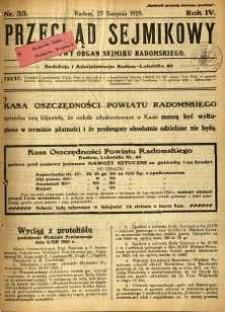 Przegląd Sejmikowy : Urzędowy Organ Sejmiku Radomskiego, 1925, R. 4, nr 33