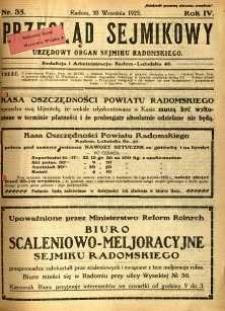 Przegląd Sejmikowy : Urzędowy Organ Sejmiku Radomskiego, 1925, R. 4, nr 35