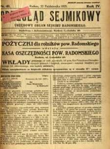 Przegląd Sejmikowy : Urzędowy Organ Sejmiku Radomskiego, 1925, R. 4, nr 41