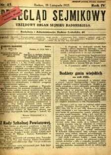 Przegląd Sejmikowy : Urzędowy Organ Sejmiku Radomskiego, 1925, R. 4, nr 45