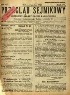Przegląd Sejmikowy : Urzędowy Organ Sejmiku Radomskiego, 1925, R. 4, nr 47