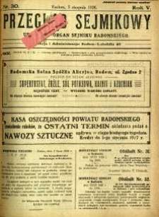 Przegląd Sejmikowy : Urzędowy Organ Sejmiku Radomskiego, 1926, R. 5, nr 30