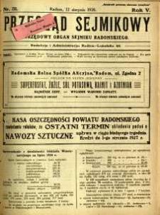 Przegląd Sejmikowy : Urzędowy Organ Sejmiku Radomskiego, 1926, R. 5, nr 31