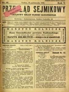 Przegląd Sejmikowy : Urzędowy Organ Sejmiku Radomskiego, 1926, R. 5, nr 41