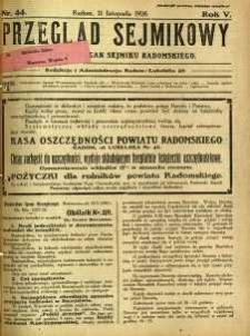 Przegląd Sejmikowy : Urzędowy Organ Sejmiku Radomskiego, 1926, R. 5, nr 44