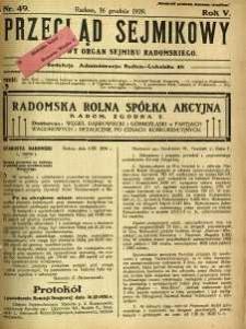 Przegląd Sejmikowy : Urzędowy Organ Sejmiku Radomskiego, 1926, R. 5, nr 49