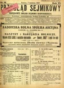 Przegląd Sejmikowy : Urzędowy Organ Sejmiku Radomskiego, 1927, R. 6, nr 14