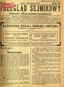 Przegląd Sejmikowy : Urzędowy Organ Sejmiku Radomskiego, 1927, R. 6, nr 16