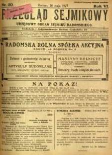 Przegląd Sejmikowy : Urzędowy Organ Sejmiku Radomskiego, 1927, R. 6, nr 20