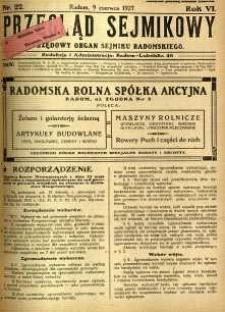Przegląd Sejmikowy : Urzędowy Organ Sejmiku Radomskiego, 1927, R. 6, nr 22