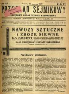 Przegląd Sejmikowy : Urzędowy Organ Sejmiku Radomskiego, 1927, R. 6, nr 25