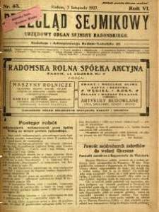 Przegląd Sejmikowy : Urzędowy Organ Sejmiku Radomskiego, 1927, R. 6, nr 43