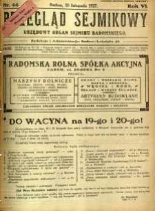 Przegląd Sejmikowy : Urzędowy Organ Sejmiku Radomskiego, 1927, R. 6, nr 44