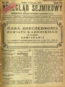 Przegląd Sejmikowy : Urzędowy Organ Sejmiku Radomskiego, 1927, R. 6, nr 45