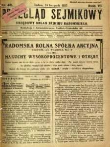 Przegląd Sejmikowy : Urzędowy Organ Sejmiku Radomskiego, 1927, R. 6, nr 46