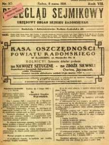 Przegląd Sejmikowy : Urzędowy Organ Sejmiku Radomskiego, 1928, R. 7, nr 10