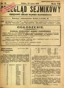 Przegląd Sejmikowy : Urzędowy Organ Sejmiku Radomskiego, 1928, R. 7, nr 13