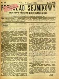 Przegląd Sejmikowy : Urzędowy Organ Sejmiku Radomskiego, 1928, R. 7, nr 16