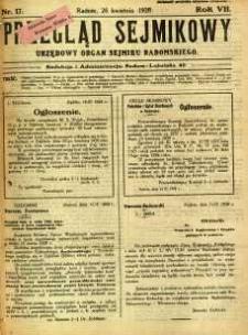 Przegląd Sejmikowy : Urzędowy Organ Sejmiku Radomskiego, 1928, R. 7, nr 17