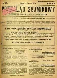 Przegląd Sejmikowy : Urzędowy Organ Sejmiku Radomskiego, 1928, R. 7, nr 23