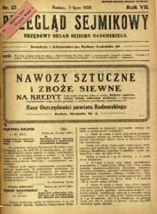 Przegląd Sejmikowy : Urzędowy Organ Sejmiku Radomskiego, 1928, R. 7, nr 27