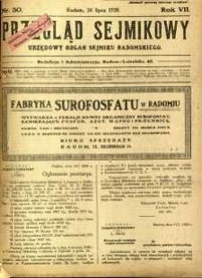 Przegląd Sejmikowy : Urzędowy Organ Sejmiku Radomskiego, 1928, R. 7, nr 30