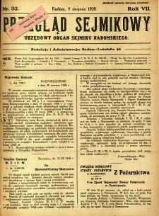 Przegląd Sejmikowy : Urzędowy Organ Sejmiku Radomskiego, 1928, R. 7, nr 32