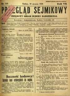 Przegląd Sejmikowy : Urzędowy Organ Sejmiku Radomskiego, 1928, R. 7, nr 35