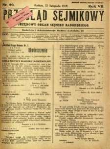 Przegląd Sejmikowy : Urzędowy Organ Sejmiku Radomskiego, 1928, R. 7, nr 46