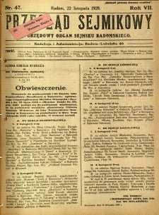 Przegląd Sejmikowy : Urzędowy Organ Sejmiku Radomskiego, 1928, R. 7, nr 47