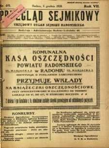Przegląd Sejmikowy : Urzędowy Organ Sejmiku Radomskiego, 1928, R. 7, nr 49