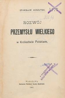 Rozwój przemysłu wielkiego w Królestwie Polskim