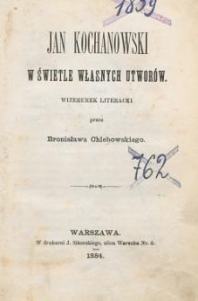 Jan Kochanowski w świetle własnych utworów : wizerunek literacki