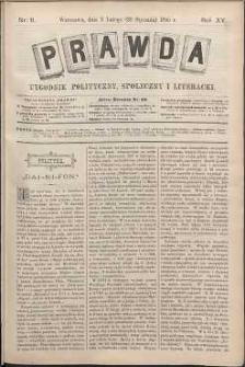 Prawda : tygodnik polityczny, społeczny i literacki, 1895, R. 15, nr 6
