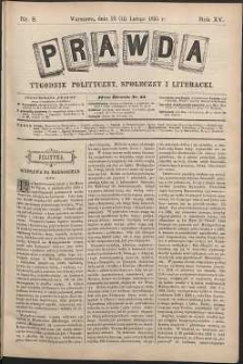 Prawda : tygodnik polityczny, społeczny i literacki, 1895, R. 15, nr 8
