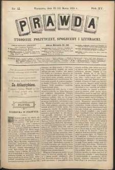 Prawda : tygodnik polityczny, społeczny i literacki, 1895, R. 15, nr 12