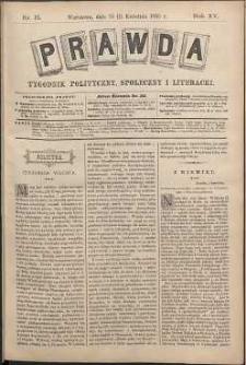 Prawda : tygodnik polityczny, społeczny i literacki, 1895, R. 15, nr 15