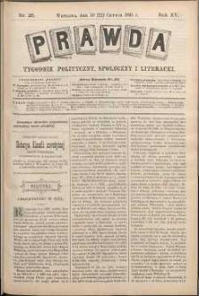 Prawda : tygodnik polityczny, społeczny i literacki, 1895, R. 15, nr 25