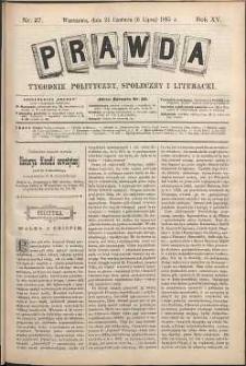 Prawda : tygodnik polityczny, społeczny i literacki, 1895, R. 15, nr 27