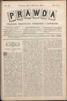 Prawda : tygodnik polityczny, społeczny i literacki, 1895, R. 15, nr 30